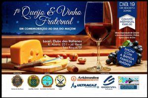 1º Queijo&Vinho Fraternal, sábado 19/08, Clube dos Italianos